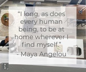 Maya Angelou Quote about finding yourself home